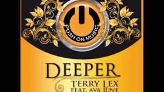 Terry Lex feat. Ava June - Deeper (Main Mix)