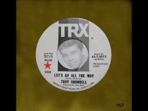 Troy Shondell - Let's go all the way  (1968)