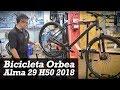 Orbea Alma 29 H50 2018   Bicival