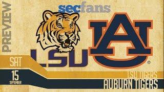 LSU vs Auburn 2018 Preview & Predictions - College Football Podcast - Tigers