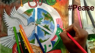 How to Draw Painting on topic of World Peace, World Unity !