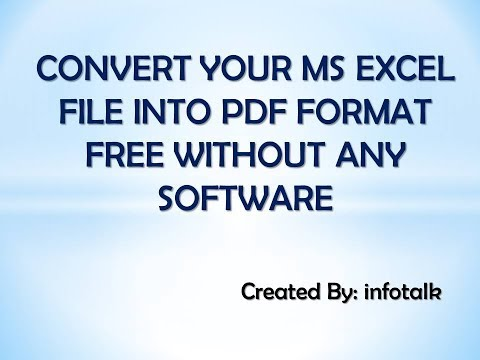 CONVERT MS EXCEL FILE INTO PDF FORMAT WITHOUT SOFTWARE