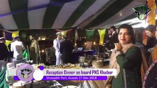 Dinner Reception on board by PNS Khaibar in Kuwait: 27-Dec-2018