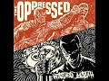 """Thumbnail for The Oppressed & Wasted Youth - 2 Generation 1 Message(full split 7"""" 2013)"""