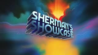 Sherman's Showcase - Theme from Sherman's Showcase (70s-80s version) [Official Full Stream]