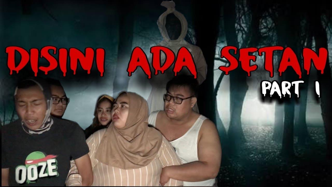 Download DISINI ADA SETAN   FILM HORROR   Part 1
