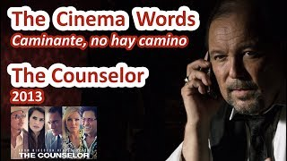 🎬 The Cinema Words: 'Caminante, no hay camino' from 'The Counselor' (2013) by Ridley Scott 🎬