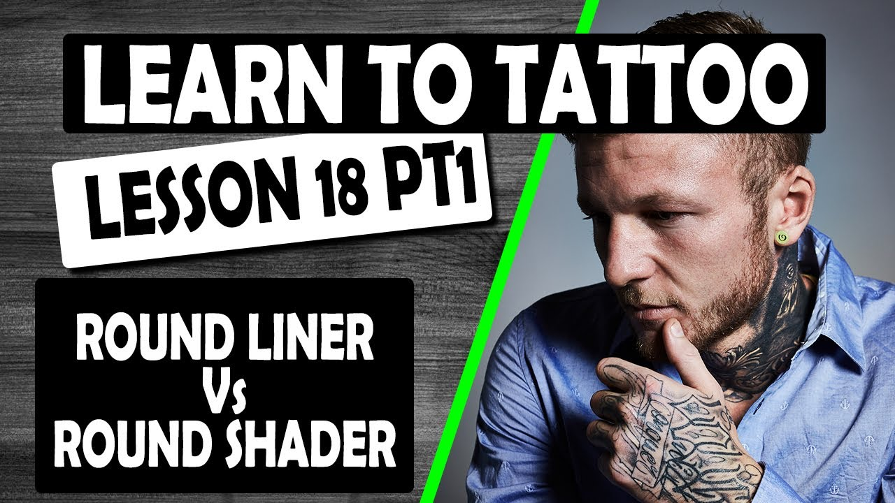 Download HOW TO TATTOO ✅ ROUND LINERS VS ROUND SHADERS 💥