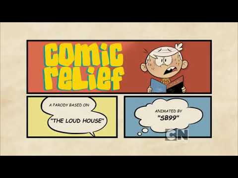 The Loud House - Comic Relief (A Parody By SB99)