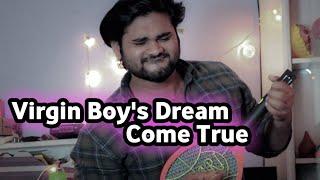 VIRGIN BOY'S DREAM COME TRUE | HC KI VINES