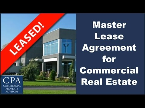 Master Lease Agreement For Commercial Real Estate  Commercial
