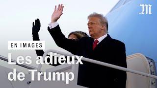Les adieux de Donald Trump juste avant l'investiture de Joe Biden
