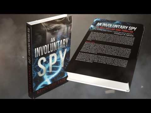 "Trailer for #GMO #Thriller, ""An Involuntary Spy"""