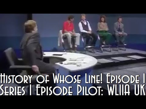 History Of Whose Line! Episode 1: Series 1 Episode Pilot: Whose Line Is It Anyway? UK