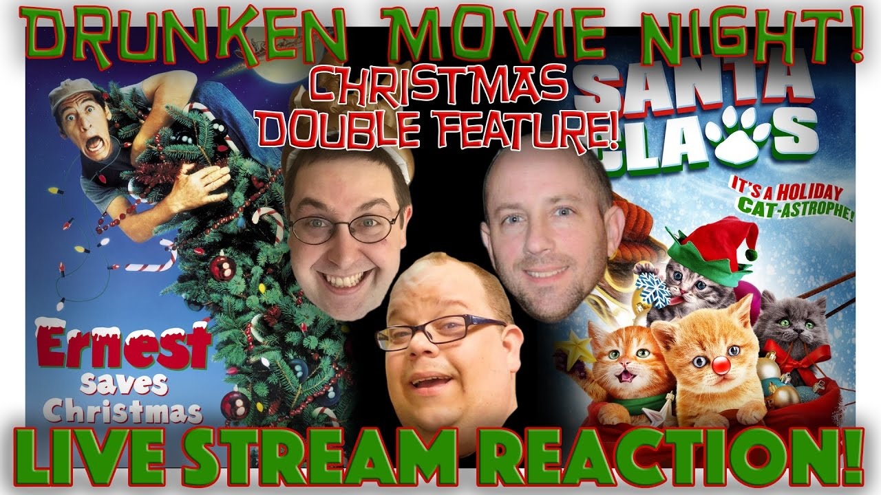 Ernest Saves Christmas Santa.Live Reaction Ernest Saves Christmas Santa Claws Christmas Double Feature Drunken Movie Night