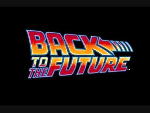 Back to The Future  THEME MUSIC