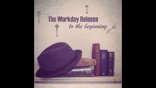 Watch Workday Release To The Beginning video