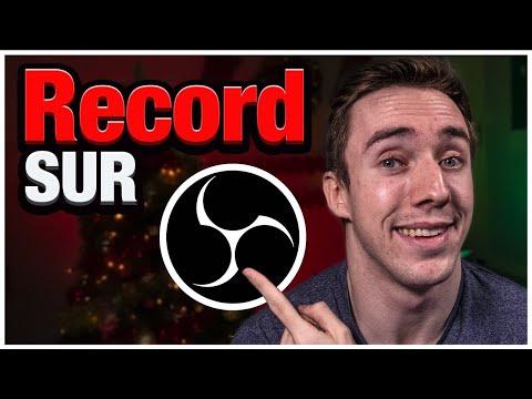 Enregistrer Une Vidéo Sur OBS Facilement