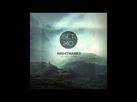 Set Mo - Nightmares mp3 ke stažení