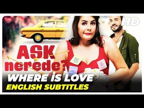 Where İs Love (Aşk Nerede)   Turkish Full Movie (English Subtitles)