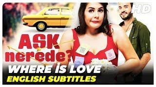 Where Is Love (Aşk Nerede) | Turkish Full Movie (English Subtitles)