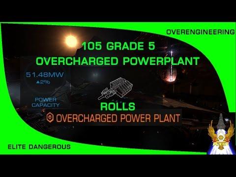 Elite Dangerous: 105 Grade 5 Overcharged Powerplant Rolls