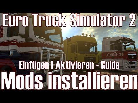 euro-truck-simulator-2-★-mods-installieren-★-einfügen-i-aktivieren-guide-[deutsch/hd]