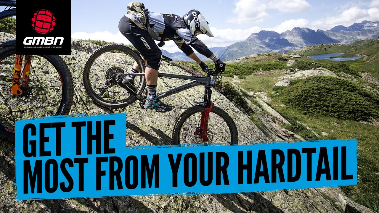 How To Get The Most Out Of Your Hardtail Mountain Bike