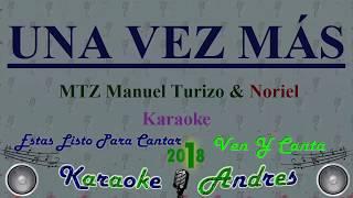 Una Vez Más - Mtz Manuel Turizo & Noriel    Produce Cristian