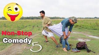 Nonstop Part-5 Comedy Funny Video 2020 || Bindas Fun Joke ||