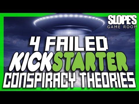 4 Failed Kickstarter Conspiracy Theories - SGR