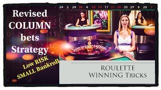 Simple profitable ROULETTE  WIN tricks : small investment big money : column strategy