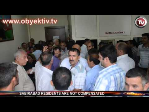 SABIRABAD RESIDENTS ARE NOT COMPENSATED
