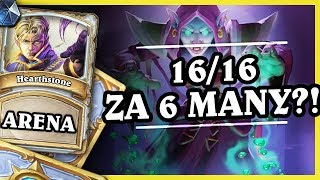 16/16 ZA 6 MANY?! - PRIEST - Hearthstone Arena