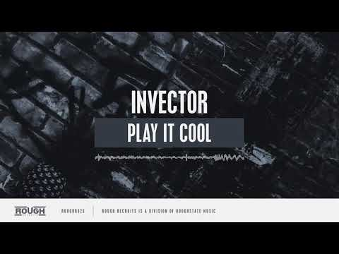 invector---play-it-cool-(out-now)
