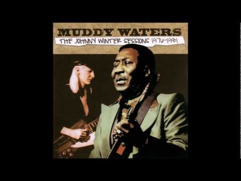 I'm Your Hoochie Coochie Man- Muddy Waters - (HQ) - The Johnny Winter Sessions 1976-1981