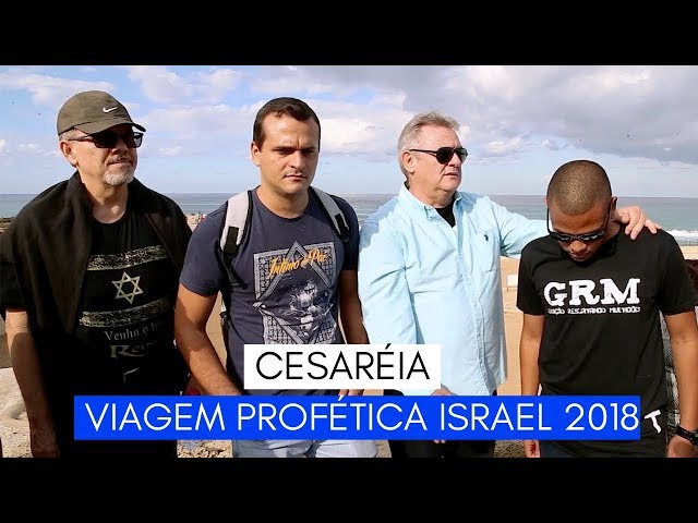 Viagem Profética ISRAEL - Cesaréia - Ministério Intimo do Pai