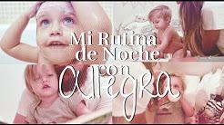 Mi Rutina de noche con Allegra Rose | happysunnyflowers