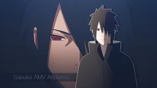 Naruto 「AMV」 - Sasuke -  Airplanes ᴴᴰ