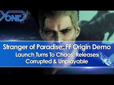 Stranger of Paradise: Final Fantasy Origin Demo Turns To Chaos, Launches Corrupted & Unplayable