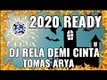 DJ RELA DEMI CINTA thomas arya  - JUNGLE DUTCH 2020