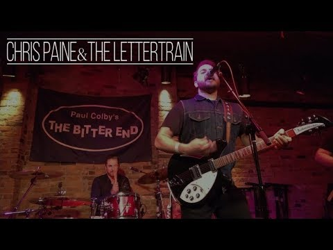 CHRIS PAINE & THE LETTERTRAIN at The Bitter End NY