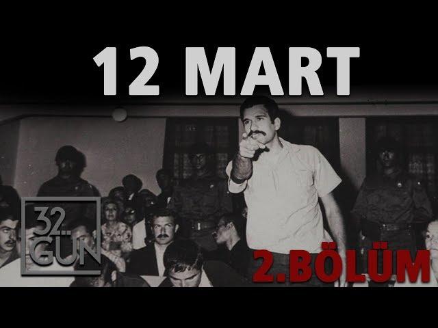 12 Mart Belgeseli 2. Bölüm | Albay | 32.Gün Ar?ivi