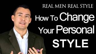 How to Change Your Personal Style - Permanent Change Psychology
