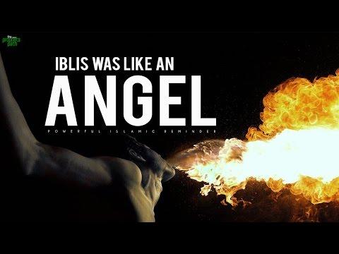 Iblis Was Like An Angel