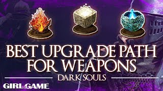 DARK SOULS | Best Upgrade Path For Weapons