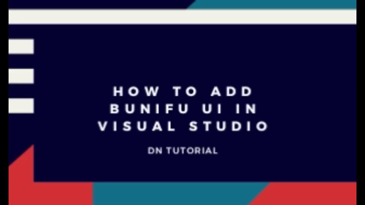 How To Add Bunifu UI In Visual Studio In 2010,2012,2013,2015