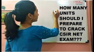 HOW MANY UNITS  SHOULD I PREPARE  TO CRACK  CSIR NET EXAM|CSIR NET|