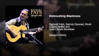Diminushing Blackness