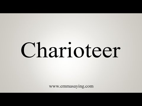 How To Say Charioteer
